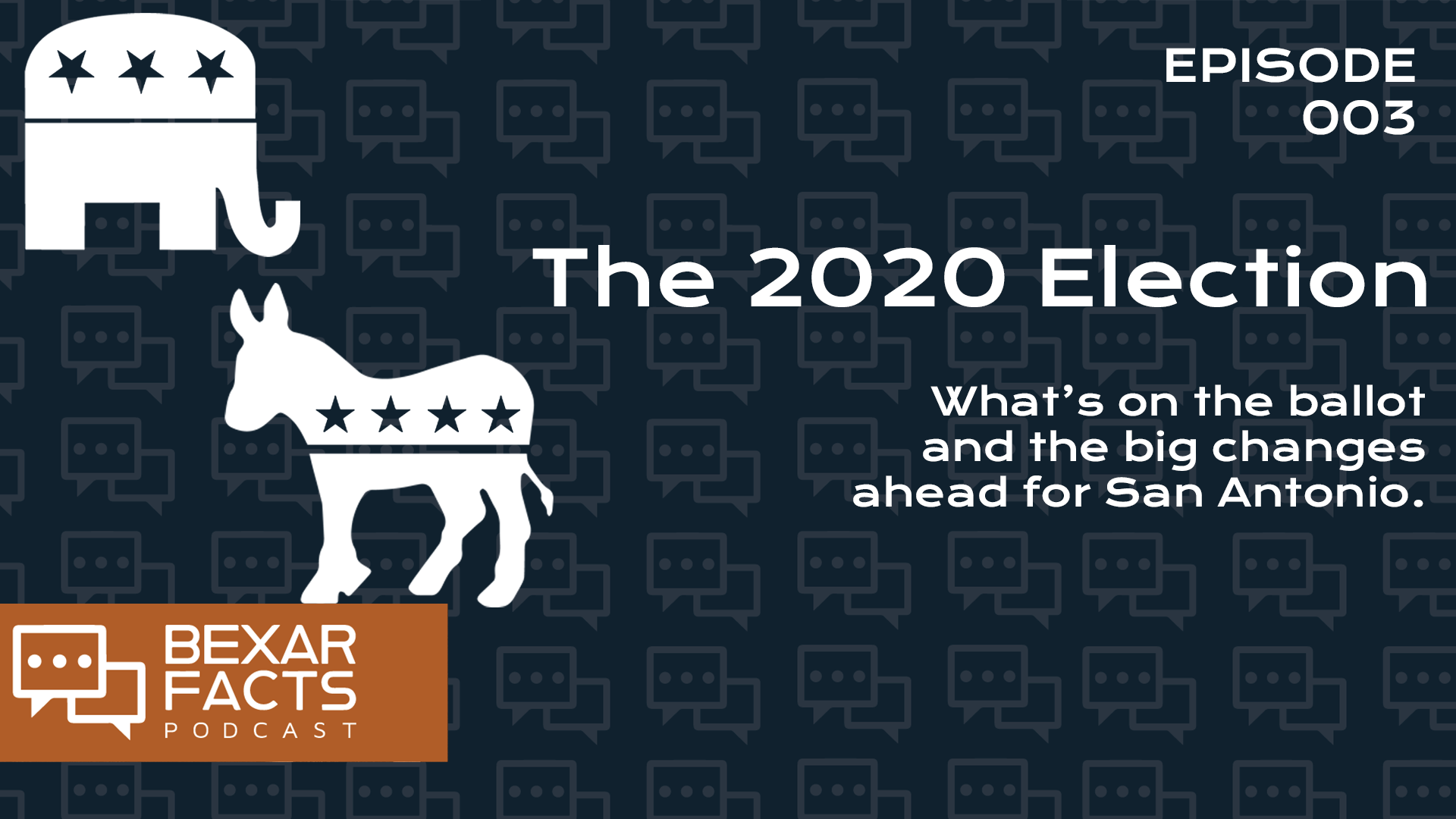 003: The 2020 Election Podcast